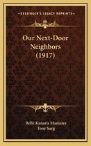 Our Next-Door Neighbors (1917)