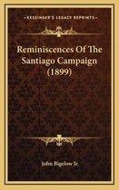 Reminiscences of the Santiago Campaign (1899)
