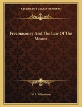 Freemasonry and the Law of the Mount