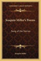 Joaquin Miller's Poems