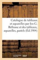 Catalogue de tableaux et aquarelles par feu G. Bethune et des tableaux, aquarelles, pastels