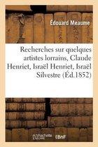 Recherches sur quelques artistes lorrains, Claude Henriet, Israel Henriet, Israel Silvestre