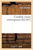 Candidat, roman contemporain
