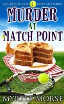 Murder at Match Point