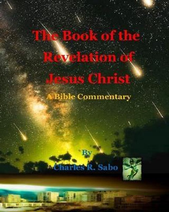 The Book of the Revelation of Jesus Christ