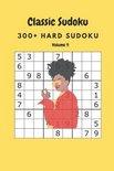 Classic Sudoku: 300+ Hard sudoku Volume 9