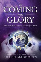 The Coming of the Glory