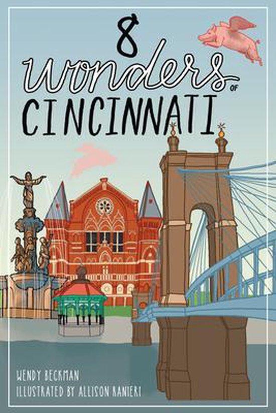 8 Wonders of Cincinnati