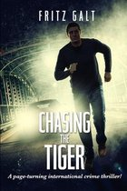 Chasing the Tiger