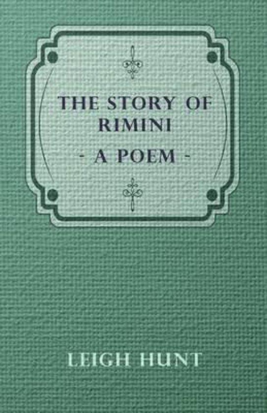 The Story Of Rimini, A Poem