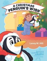 A Christmas Penguin's Wish