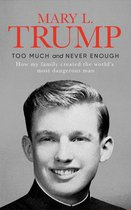 Boek cover Too Much and Never Enough van Mary L. Trump, Ph.D.