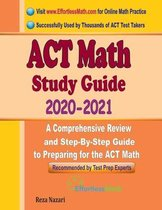 ACT Math Study Guide 2020 - 2021