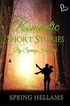 Romantic Short Stories by Spring Hellams