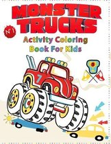 Monster Truck Coloring Book for Kids: Super Boys Activity Coloring