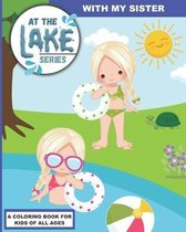 At the Lake: With My Sister