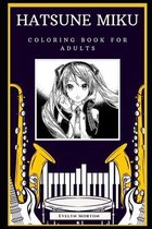 Hatsune Miku Coloring Book for Adults