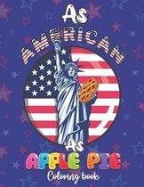 As American As Apple Pie Coloring Book