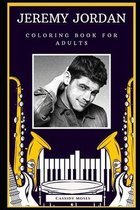 Jeremy Jordan Coloring Book for Adults