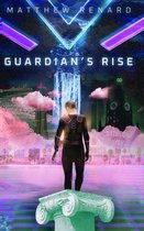 Guardian's Rise
