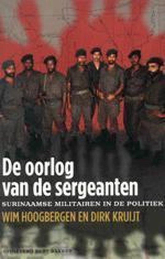 De Oorlog Van De Sergeanten - Wim Hoogbergen |