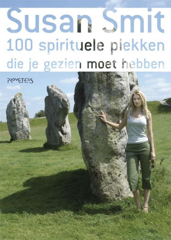Cover van het boek '100 spirituele plekken die je gezien moet hebben' van Susan Smit