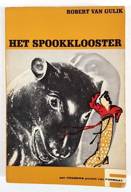 Rechter Tie-mysteries - Het spookklooster - Robert van Gulik |