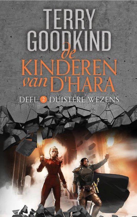 De Kinderen van D'Hara 2 - De Kinderen van D'Hara 2 - Duistere Wezens - Terry Goodkind   Fthsonline.com