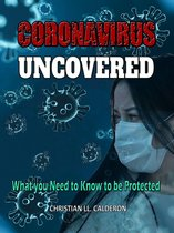 Omslag Coronavirus Uncovered: What You Need to Know to Be Protected