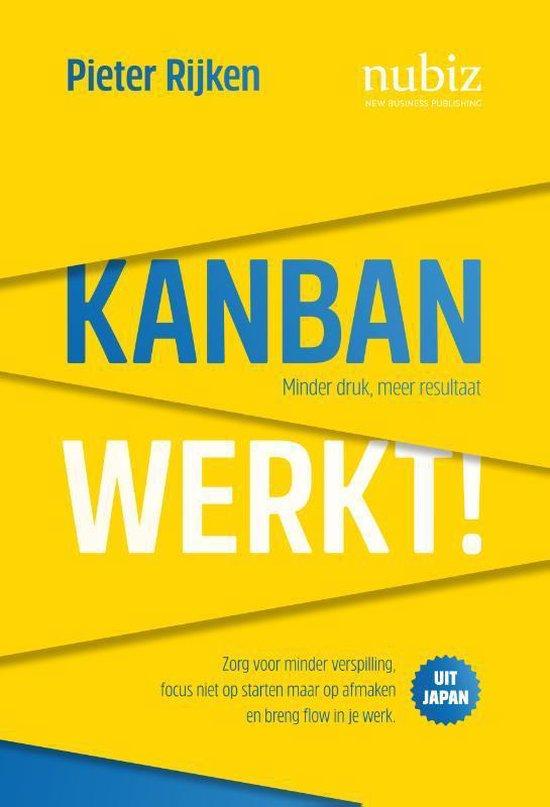 Kanban werkt! - Pieter Rijken |