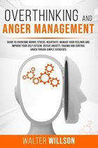 Overthinking and Anger Management