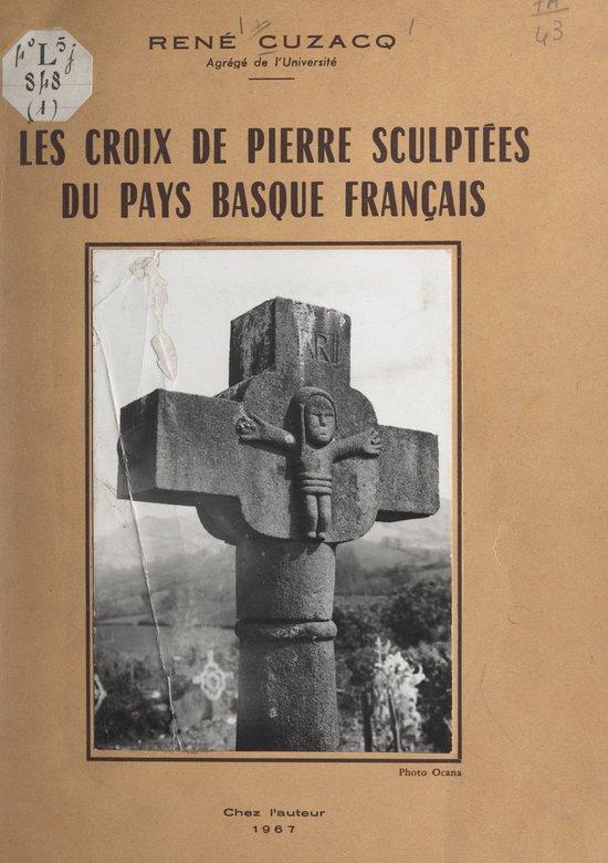 Les croix de pierre sculptées du Pays basque français