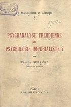 Le néoromantisme en Allemagne (1). Psychanalyse freudienne ou psychologie impérialiste ?