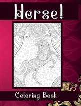 Horse! - Coloring Book