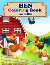 HEN Coloring Book For Kids