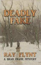 Deadly Fake