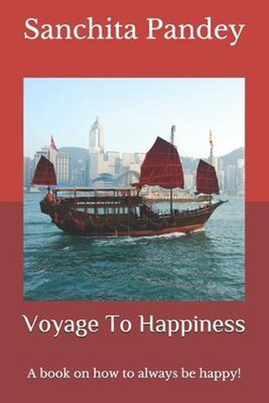 Voyage To Happiness