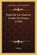 Essai Sur Les Guerres Civiles de France (1729)