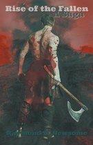 Rise of the Fallen, A Saga