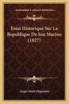 Essai Historique Sur La Republique de San Marino (1827)