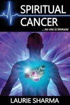 Spiritual Cancer