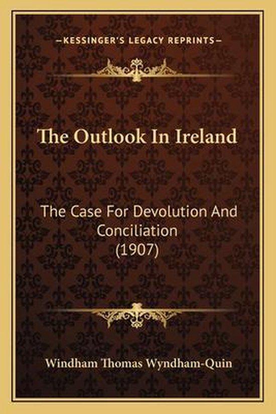 The Outlook in Ireland