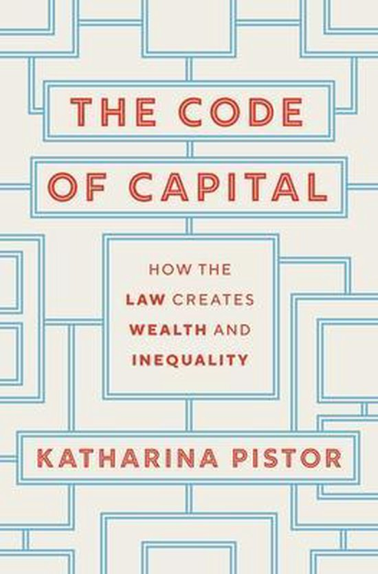 Boek cover The Code of Capital van Katharina Pistor (Hardcover)