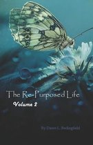 The Re-Purposed Life