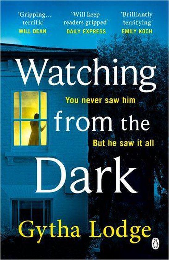 Boek cover Watching from the Dark van Gytha Lodge (Onbekend)