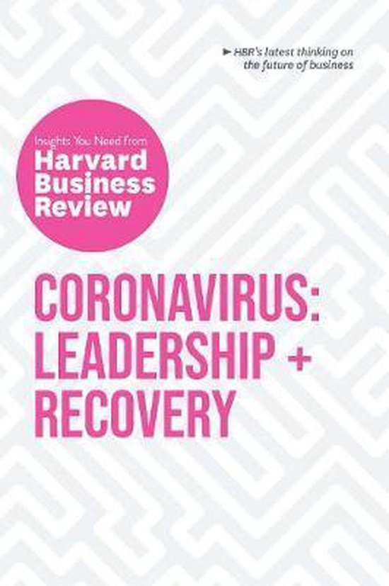 Coronavirus - Leadership and Recovery: The Insights You Need from Harvard Business Review