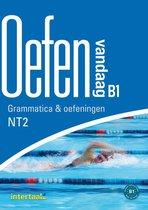 Oefen vandaag B1 - grammatica en oefeningen NT2