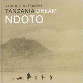Boek cover Tanzania dream van Aernout Overbeeke (Hardcover)