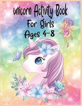 Unicorn Activity Book For Girls Ages 4-8