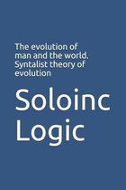 The evolution of man and the world. Syntalist theory of evolution